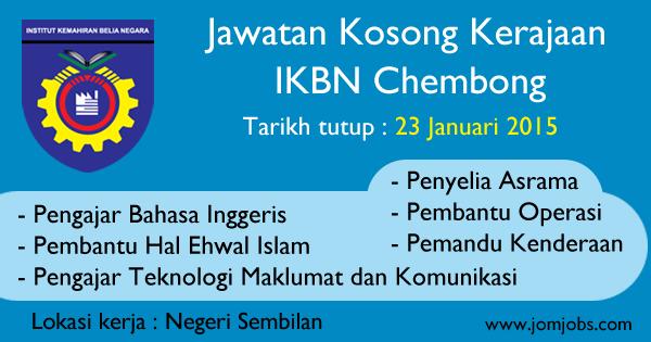Jawatan Kosong Kerajaan IKBN Chembong 2015 di Negeri Sembilan