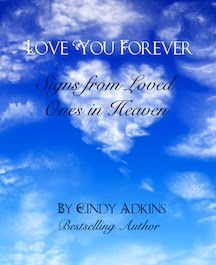 Love You Forever: Signs from Loved Ones in Heaven