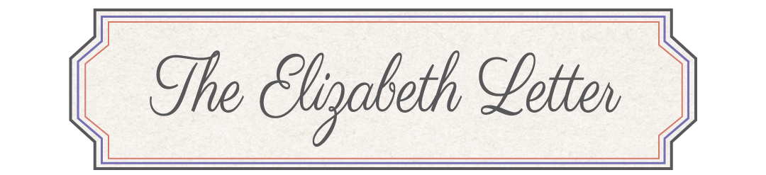 The Elizabeth Letter