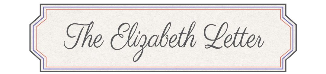 The Elizabeth Letter