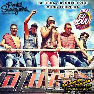 Banda Lá Furia Ao Vivo em Muniz Ferreira BA - Bloco Eu Vou 2013