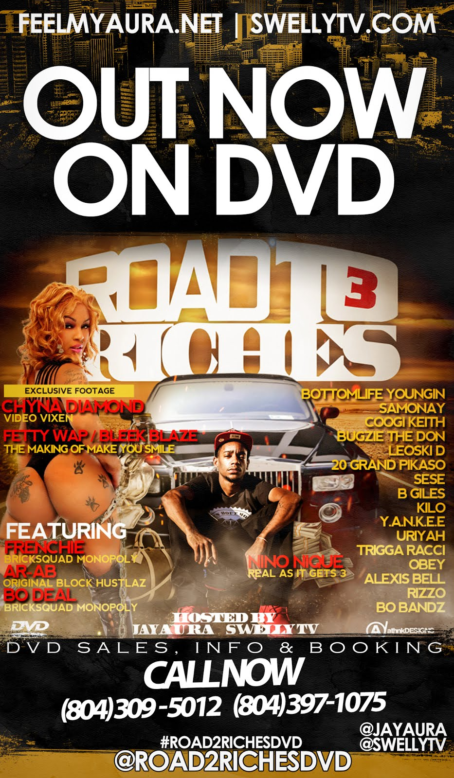 Road 2 Riches DVD 3 Out Now