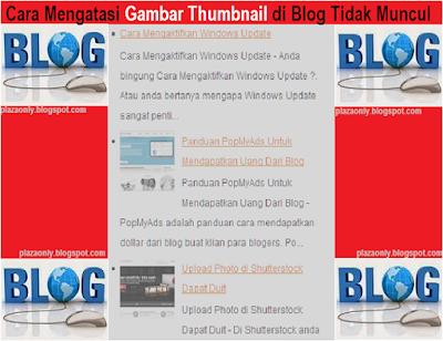 Cara Mengatasi Gambar Thumbnail di Blog Tidak Muncul