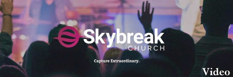 Skybreak Church Video - skybreakchurch.com