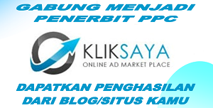 Bergabung Menjadi Publisher PPC Kliksaya
