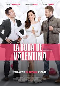 La Boda de Valentina / Pantelion Films (Comedia Romantica)