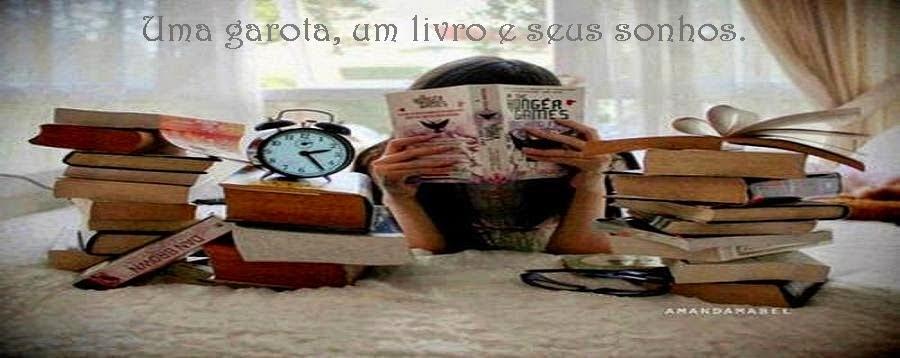 Uma garota, seus livros e sonhos...