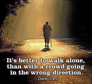 walk alone..