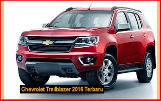 Spesifikasi Chevrolet Trailblazer 2016 Terbaru