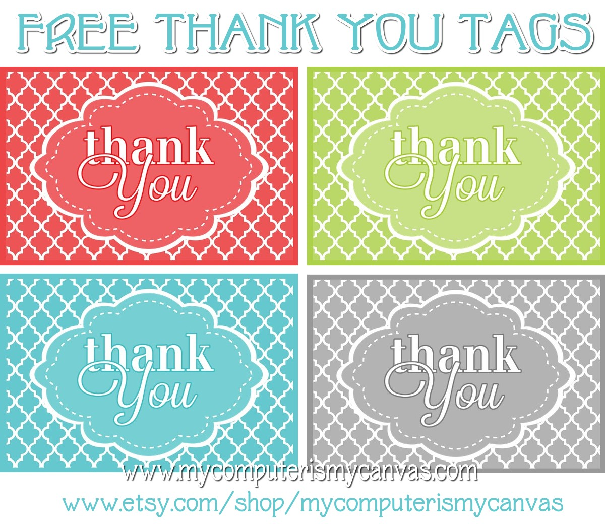 my computer is my canvas   freebie  printable thank you tags