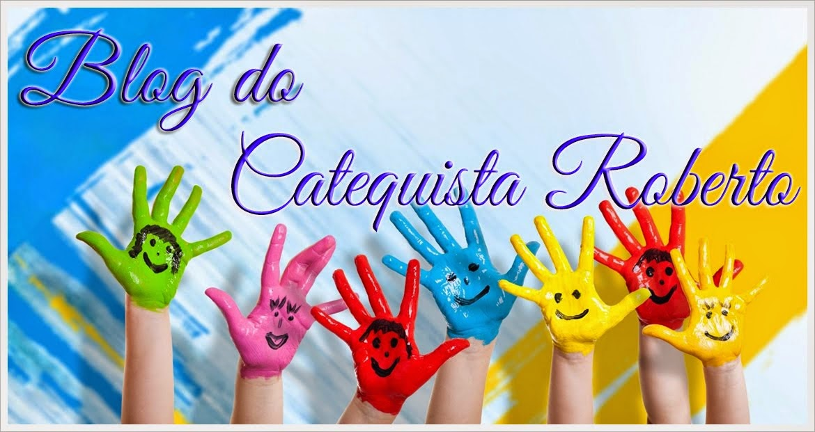Blog do Catequista Roberto