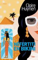 Claire Huynen - Nefertiti en Bikini