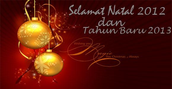 Ucapan Selamat Natal 2012 Dan Tahun Baru 2013