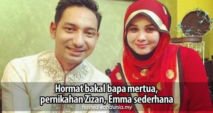 Hormat bakal bapa mertua, pernikahan Zizan, Emma sederhana