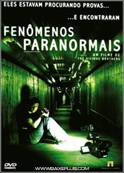 download Fenômenos Paranormais – AVI Dual Áudio + RMVB Dublado