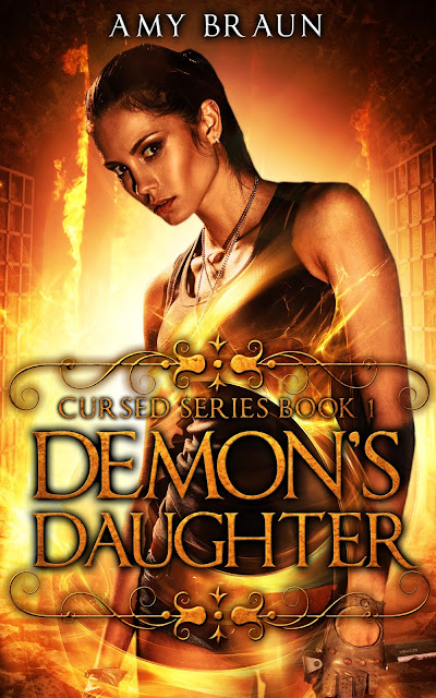 http://www.amazon.com/Demons-Daughter-Cursed-Amy-Braun-ebook/dp/B00Z8BVBZO