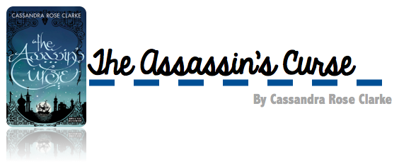 https://www.goodreads.com/book/show/13533650-the-assassin-s-curse