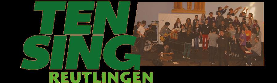 TEN SING | Reutlingen