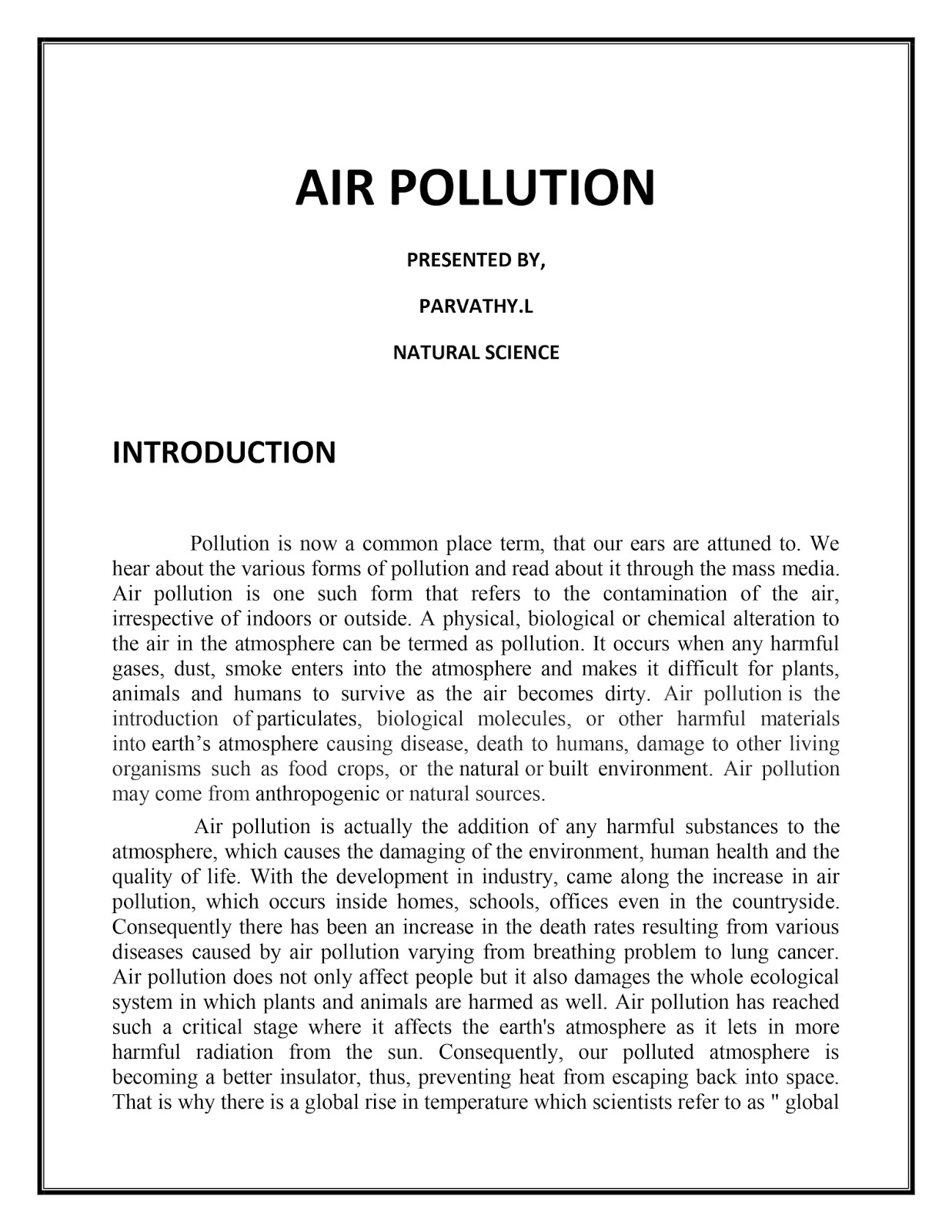 essay on air pollution with pictures Essay on the pollution  air pollution is the most dangerous form of pollution land and water pollution have worsened the situation  short essay on .