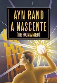 a nascente, Alissa Zinovievna Rosenbaum, arquitetura, Ary Rand, filosofia, objetivismo, Steve Ditko, the fountainhead,