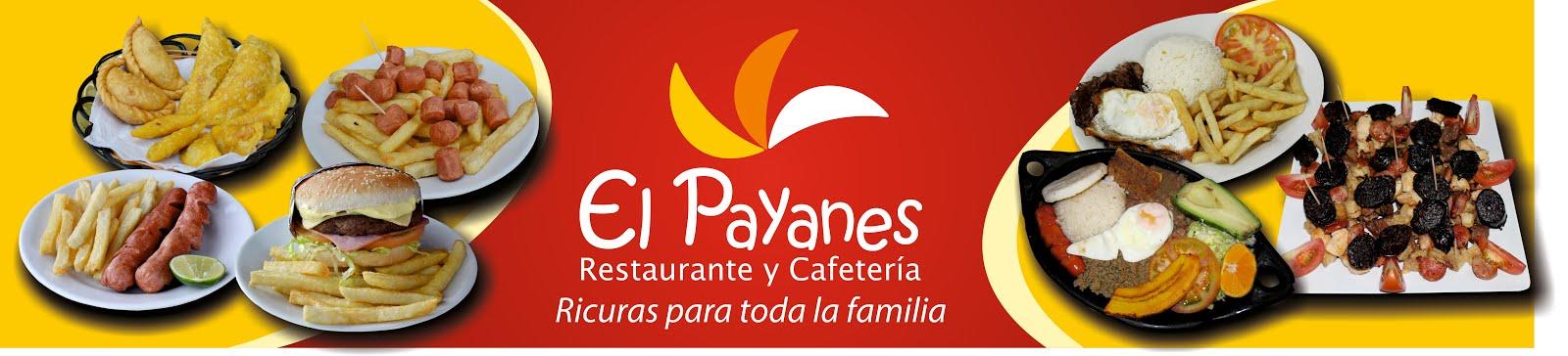 Cuando visite a Pasto, no olvide visitar EL PAYANES, ricuras para toda la familia. C.C. El Vergel