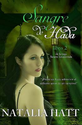 NOVELA ROMANTICA: Sangre de Hadas   (Sangre Enamorada #2) Natalia Hatt   [Edición Papel & Ebook 2013] Fantasía Romantica Adulta  PORTADA