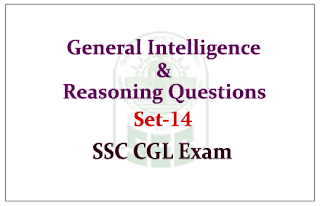 Important General Intelligence & Reasoning Questions for SSC- CGL Exam