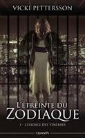 http://loisirsdesimi.blogspot.fr/2014/08/letreinte-du-zodiaque-tome-1-lessence.html
