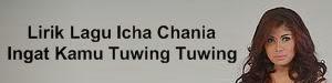 Lirik Lagu Icha Chania - Ingat Kamu Tuwing Tuwing