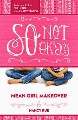 So Not Okay Mean Girl Makeover cover