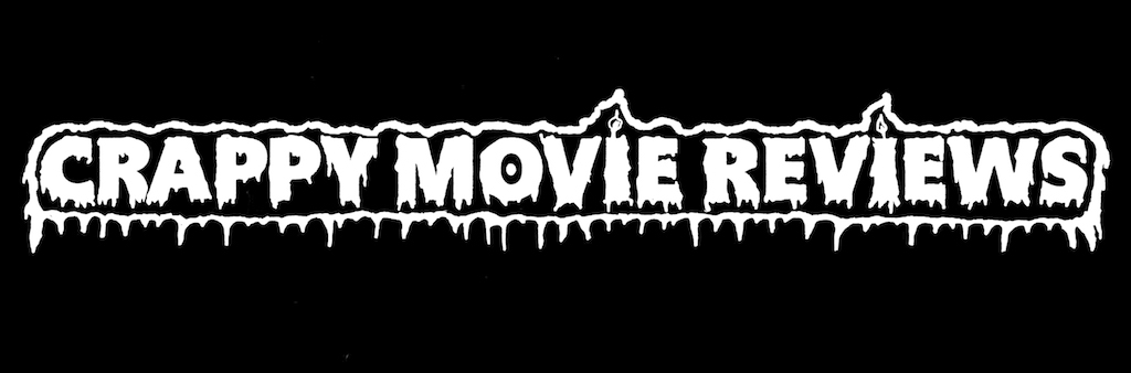Crappy Movie Reviews