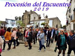PROCESIÓN DEL ENCUENTRO 2019
