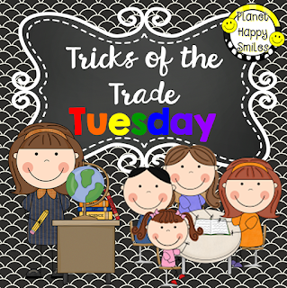 Tricks of the Trade ~ Teaching Tips & Tricks, Planet Happy Smiles