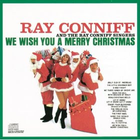Ray Conniff Singers We Wish You a Merry Christmas mp3