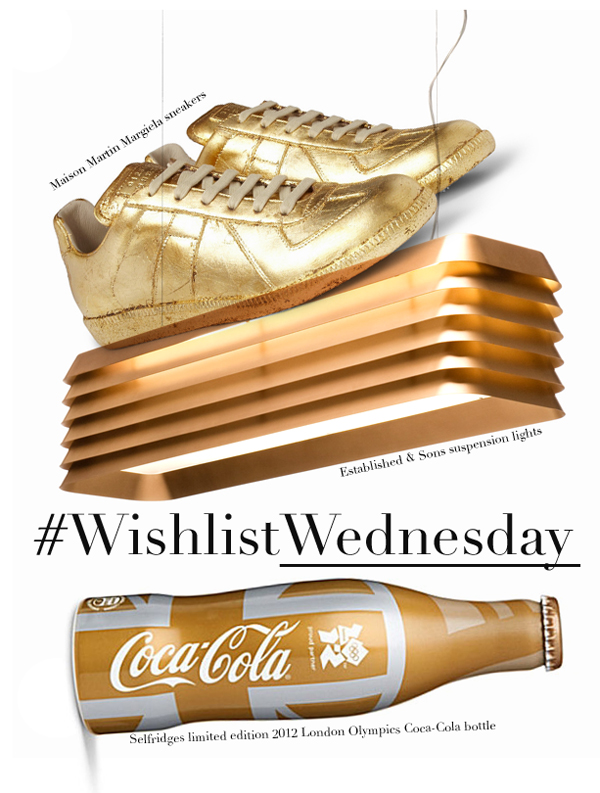00O00 LONDON MENSWEAR BLOG WISHLIST WEDNESDAY MARTIN MARGIELA GOLD SNEAKERS MR PORTER ESTABLISHED AND SONS SUSPENSION LAMPS YOOX SELFRIDGES 2012 OLYMPICS COKE COCA COLA BOTTLE