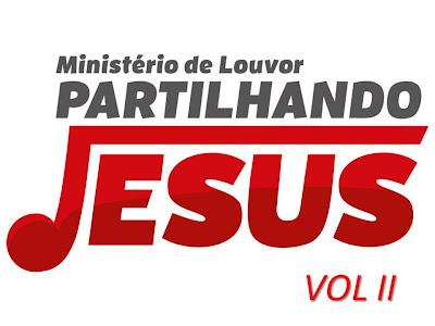 Ministério de Louvor Partilhando Jesus