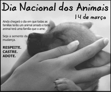 14 de março Dia Nacional dos Animais