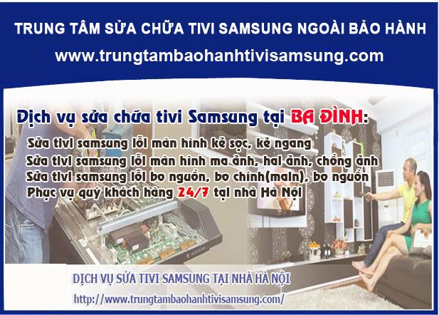 Sửa tivi Samsung tại quận Ba Đình - Uy tín, Tận tâm