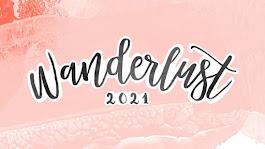Wanderlust 2021