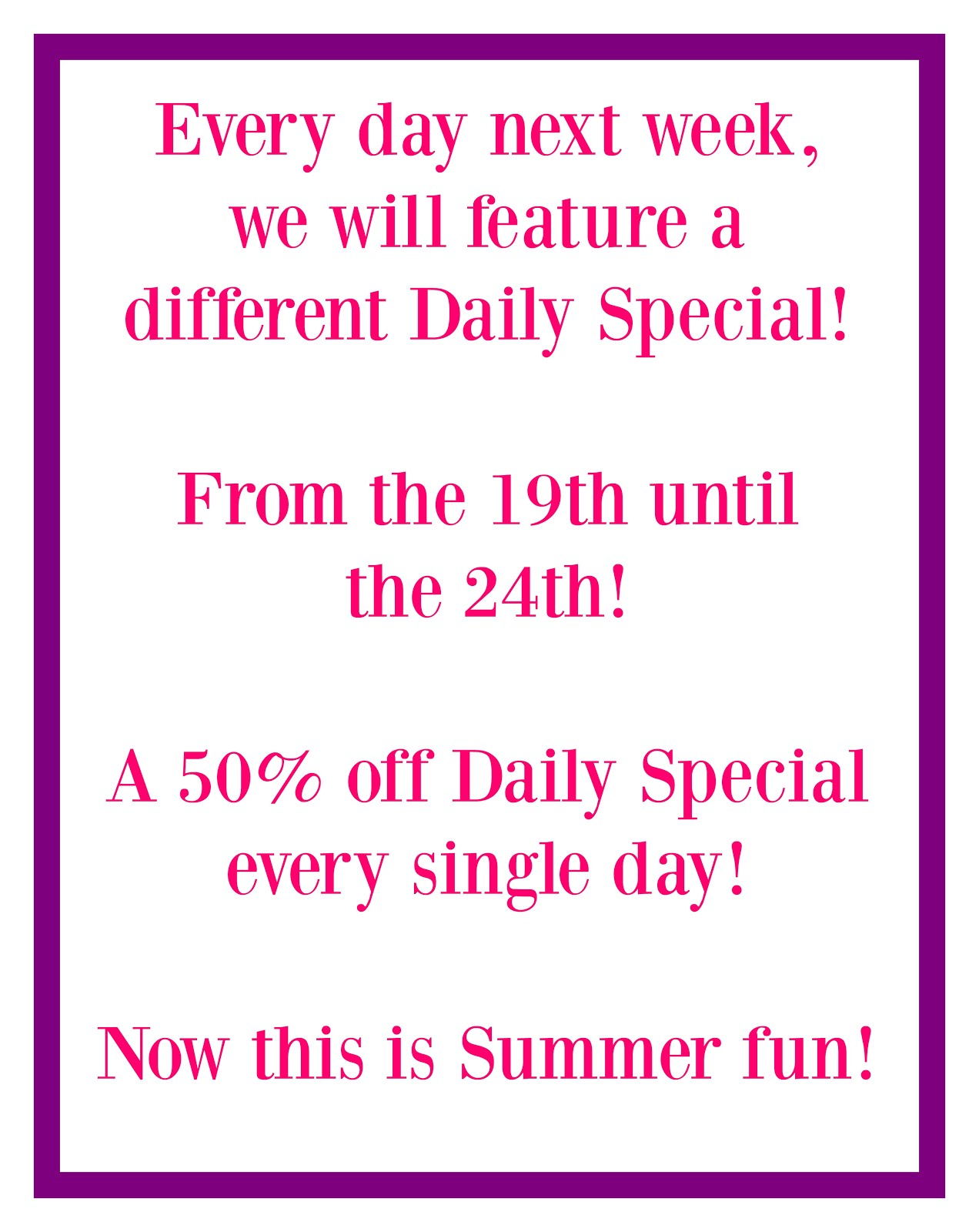 A Week of Daily Special!