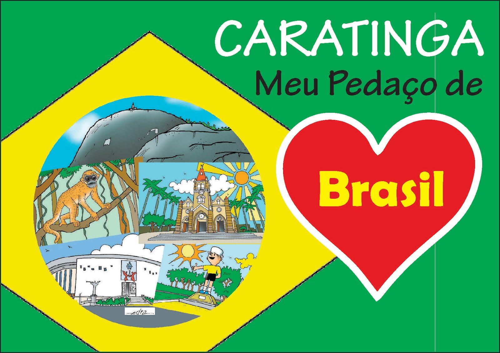 Caratinga, Meu Pedaço de Brasil