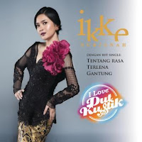 Ikke Nurjanah - I Love DutKustik (Full Album 2015)