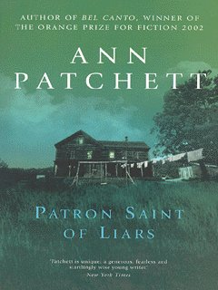 Patron Saint of Liars (Ann Patchett, 1992). California, the late sixties.