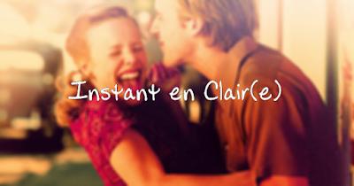 Instant en Clair(e)