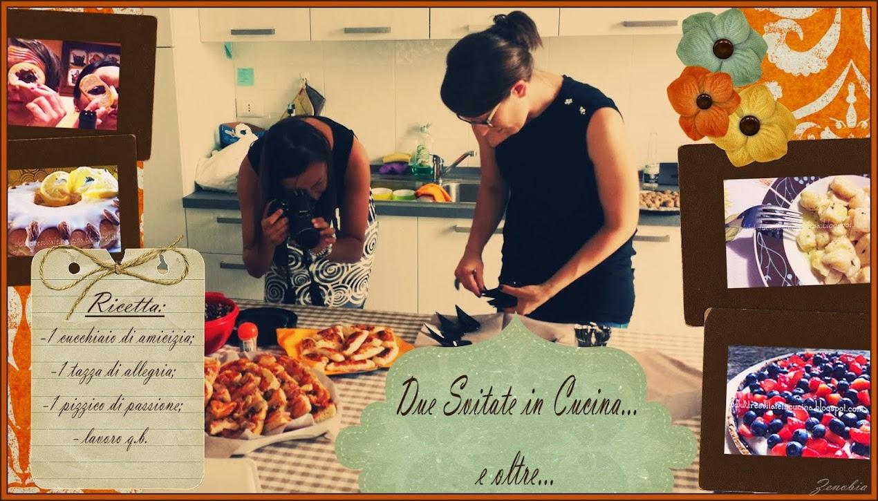Due Svitate in cucina