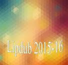 Lipdub Curso 15-16 (Pincha para ver el video)