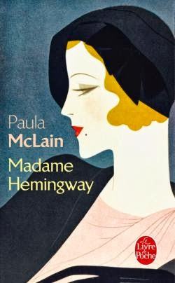 Paula McLain - Madame Hemingway