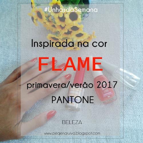 unhas da semana - inspirada na cor Flame da pantone primavera/verão 2017