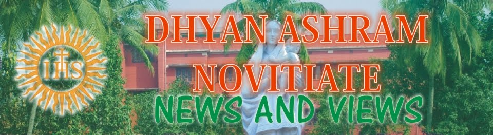 News and Views from Dhyan Ashram Novitiate