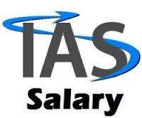 What Is The Salary Of IAS Officer